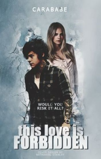 This Love Is Forbidden (AU Harry Styles fan fiction) Complete