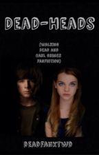 Dead-Heads (the Walking Dead and Carl Grimes) by deadfanxTWD