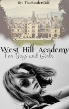 West Hill Academy For Boys and Girls by thatreaderkidd