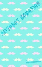 Autobot Songficz by PameliaGoodwin