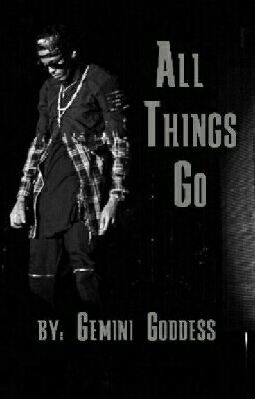 All Things Go...(Book 6)