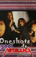 Oneshots Yaoi (slash) de Metallica. by polly-ulrich