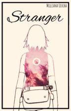 Stranger by _LavenderChronicles_