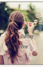 Starting over by Popularpuppy123