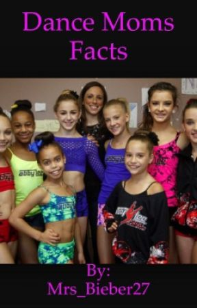 Dance Moms Facts by littlefanficter