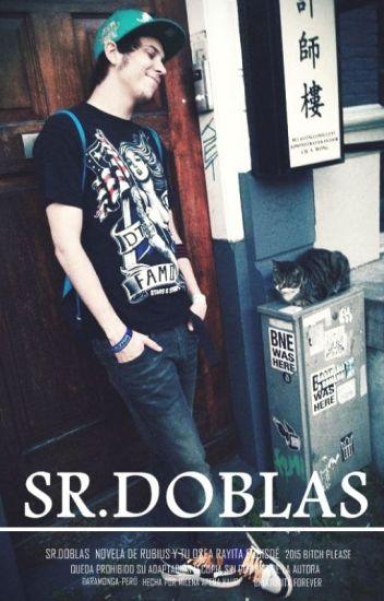 Sr.Doblas [Rubius y Tú]
