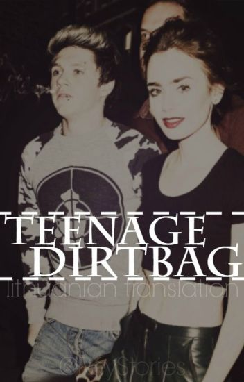Teenage Dirtbag [BAIGTA]