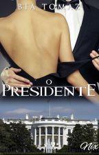 O Presidente (Degustação) by bia-tomaz