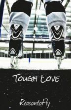 Tough Love by ReasonToFly