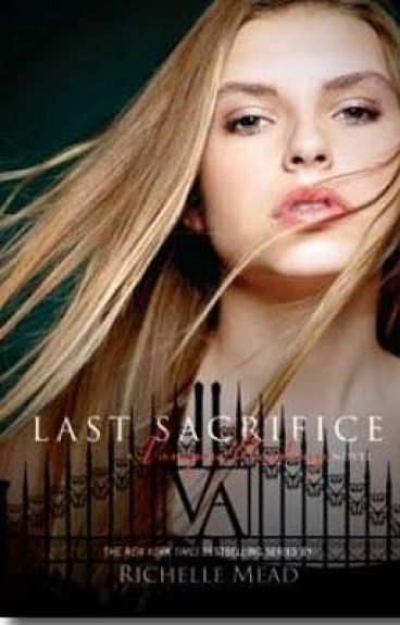 Vampire Academy: Last Sacrifice Theories
