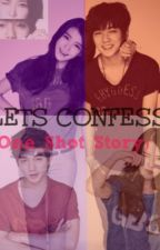 Let's Confess [♥One shot♥] by GreekNemesis