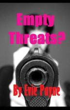 Empty Threats? (no. 2 in the *My messy life* series) by EvieRose