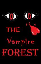 The Vampire Forest by JulianaSisneros