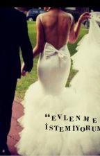 Evlenmek istemiyorum by moonwalker266