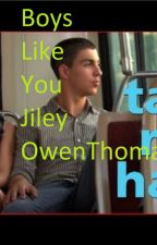 Boys like you- Jiley by TNS_Halsey_Obsesser