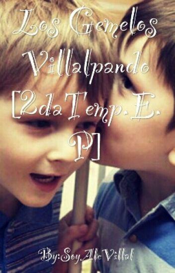 Los Gemelos Villalpando [2daTemp.E.P]