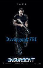 Divergent FBI by divergentfeels