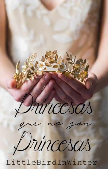 Princesas que no son princesas