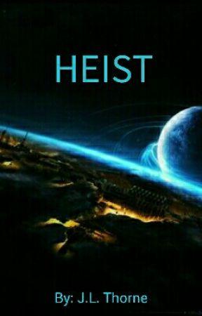 Heist by xxButterflyKissesxx