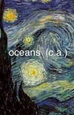 oceans [c.a.] by abltesfaye