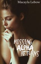 Missing Alpha Returns by TooMuchSWEGforYou