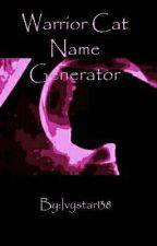 Warrior Cat Name Generator by Ivystar138