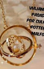 Viajando al pasado por culpa de Potter e Malfoy(Tercera Generación) [Pausada  Y by Vanelynilove