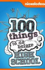 100 things you should do before highschool by sasfire