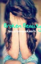 Broken & Beautiful by soccerlovingbookworm