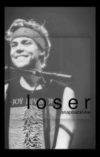 loser // a.i. [a.u.] by snapbacklvke