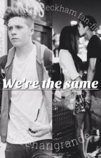 We're the same. (Brooklyn Beckham fanfic) by queenarigrande