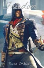 Freedom (Assassin's Creed Unity) by Secretquietlygirl
