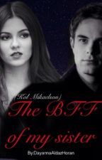 The BFF Of My Sister ( Kol Mikaelson)Terminada by DayannaAldazHoran