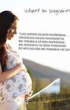 What?! I'm Pregnant? by AudsLeixoxo