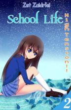 School Life: High Tension! by ZetZaldriel