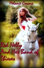 Red Nelly And Her Band Of Thieves by mcorona7