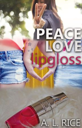peace, love, lipgloss by Apeezy574