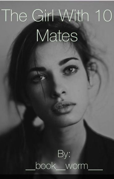 The Girl With 10 Mates