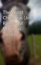 The Worst Christmas (Josh Ramsay of Marianas Trench) by b_j_d88