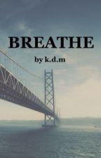 Breathe by sailormoob