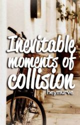 Inevitable Moments of Collision (g x g) by Heymurve