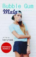 Bubble Gum Mala by laelytaaa