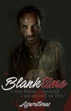 Blank time. {Rick Grimes & tú} Terminada by agwriterus