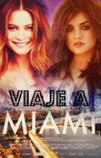 Viaje a Miami by UniveersalGirl