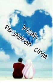 Kisah Perjalanan Cinta by iqqi_mancester
