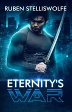 Eternity's War by MichaelWildeBooks
