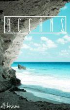 Oceans by ellthisisme