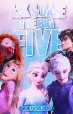 Ask & Dare The Big Five by disneyworksnerd