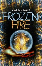 Frozen Fire (I) by MusicSunriseGirl