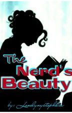 The Nerd's Beauty by lonelynyctophilia